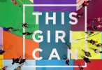 Tuesday Good Ad: This Girl Can - Phenomenal Woman