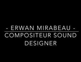 DEMO ERWAN MIRABEAU COMPOSER SOUND DESIGNER