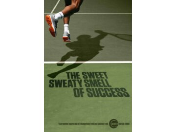 The Sweet Sweaty Smell of Success
