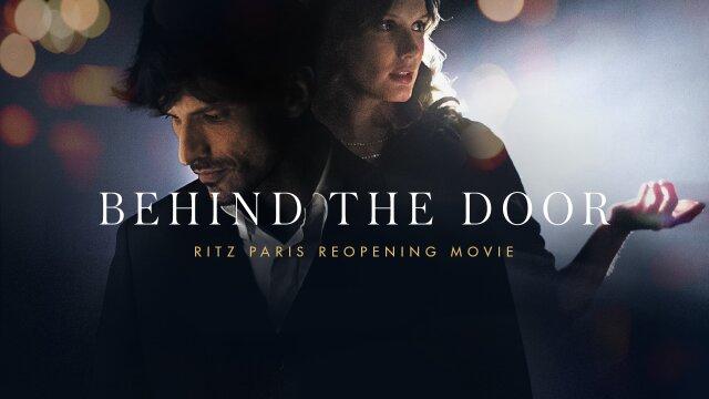 Behind the Door - RITZ PARIS movie