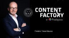 Prodigious ouvre sa Content Factory