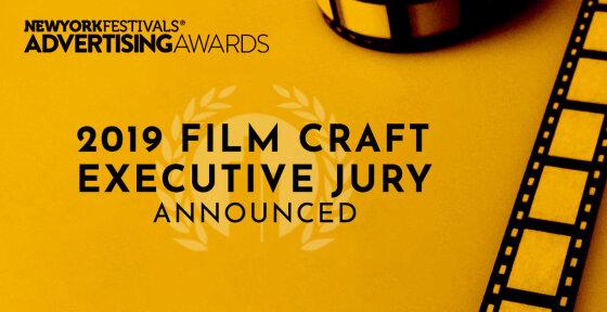 2019 New York Festivals Advertising Awards Unveils Film Craft Executive Jury